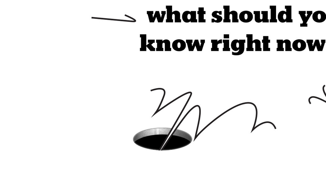 Wait — What Should You Know Right Now?